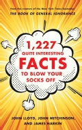 1,227 Quite Interesting Facts to Blow Your Socks Off (Hardcover)