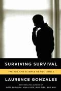 Surviving Survival: The Art and Science of Resilience (Paperback)