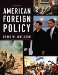 American Foreign Policy: The Dynamics of Choice in the 21st Century (Paperback)