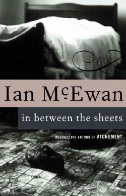 In Between the Sheets, and Other Stories (Paperback)