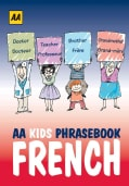AA Kids Phrasebook French (Paperback)