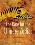 The Race for the Chinese Zodiac (Hardcover)