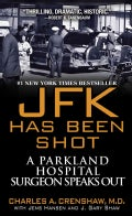 JFK Has Been Shot (Paperback)