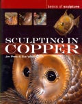 Sculpting in Copper (Paperback)