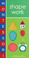 Montessori: Shape Work (Board book)