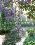 Claude Monet's Gardens at Giverny (Hardcover)