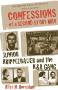 Confessions of a Second Story Man: Junior Kripplebauer and the K & A Gang (Paperback)
