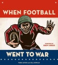 When Football Went to War (Hardcover)