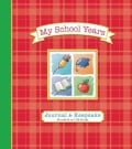 My School Years Journal & Keepsake: Preschool to 12th Grade (Notebook / blank book)
