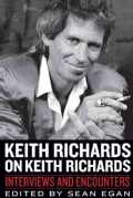 Keith Richards on Keith Richards: Interviews and Encounters (Paperback)