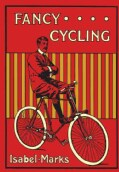 Fancy Cycling: Trick Riding for Amateurs (Hardcover)