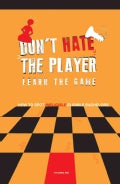 "Don't Hate the Player Learn the Game: How to Spot ""Ineligible"" Eligible Bachelors (Paperback)"