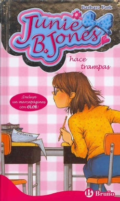 Junie B. Jones hace trampas / Junie B. First Grader Cheater Pants (Hardcover)