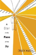 A Star in the Face of the Sky (Paperback)