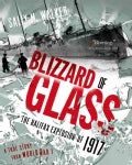 Blizzard of Glass: The Halifax Explosion of 1917 (Paperback)