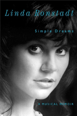 Simple Dreams: A Musical Memoir (Hardcover)