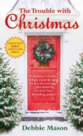 The Trouble With Christmas (Paperback)
