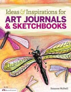 Ideas & Inspirations for Art Journals & Sketchbooks (Paperback)