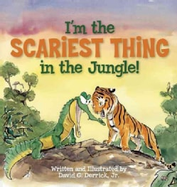I'm the Scariest Thing in the Jungle! (Hardcover)