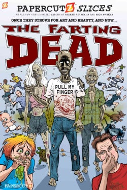 Papercutz Slices 5: The Farting Dead (Paperback)