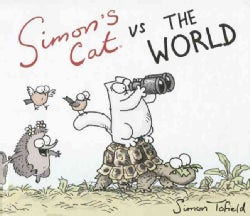 Simon's Cat Vs. the World (Hardcover)