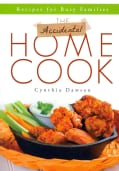 The Accidental Home Cook: Recipes for Busy Families (Paperback)