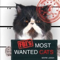 FBI's Most Wanted Cats (Hardcover)