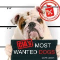 CIA's Most Wanted Dogs (Hardcover)