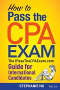 How to Pass the CPA Exam: The IPassTheCPAExam.com Guide for International Candidates (Paperback)