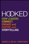 Hooked: How Leaders Connect, Engage and Inspire With Storytelling (Paperback)