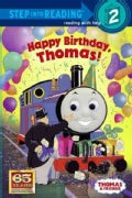 Happy Birthday, Thomas!: Based on the Railway Series (Paperback)