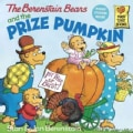 The Berenstain Bears and the Prize Pumpkin (Paperback)