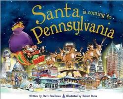 http://www.amazon.com/Santa-Coming-Pennsylvania-Steve-Smallman/dp/1402287917/ref=sr_1_1?ie=UTF8&qid=1386905992&sr=8-1&keywords=santa%27s+coming+to+pennsylvania