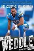 No Excuses, No Regrets: The Eric Weddle Story (Hardcover)