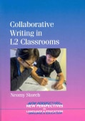 Collaborative Writing in L2 Classrooms (Paperback)