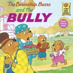 The Berenstain Bears and the Bully (Paperback)