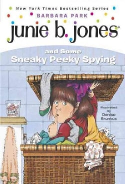Junie B. Jones and Some Sneaky Peeky Spying (Paperback)