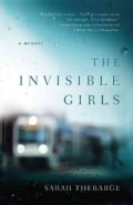 The Invisible Girls (Paperback)