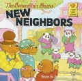 The Berenstain Bears New Neighbors (Paperback)