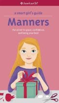 Manners: The Secrets to Grace, Confidence, and Being Your Best (Paperback)