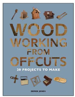 Woodworking from the Scrap Pile: 20 Projects to Make (Paperback)