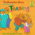 The Berenstain Bears and Too Much Teasing (Paperback)