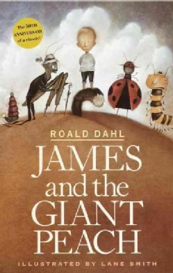 James and the Giant Peach: A Children's Story (Hardcover)