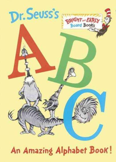 Dr Seuss's ABC: An Amazing Book (Board book)