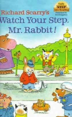 Watch Your Step, Mr. Rabbit! (Paperback)