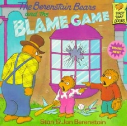 The Berenstain Bears and the Blame Game (Paperback)