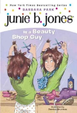Junie B. Jones Is a Beauty Shop Guy (Paperback)