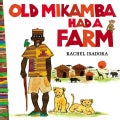 Old Mikamba Had a Farm (Hardcover)