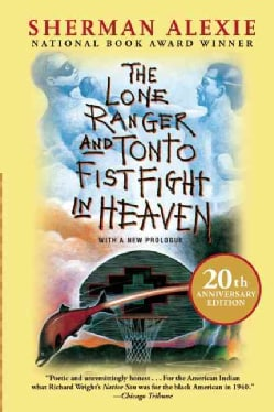 The Lone Ranger and Tonto Fistfight in Heaven (Paperback)