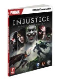 Injustice: Gods Among Us: Prima Official Game Guide (Paperback)